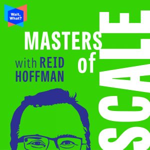masters of scale - reid hoffman
